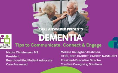 Dementia: Tips to Communicate, Connect & Engage